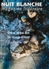 Alain Lessard et Luba Markovskaia - Nuit blanche, magazine littéra  : Nuit blanche, magazine littéraire. No. 161, Hiver 2021.