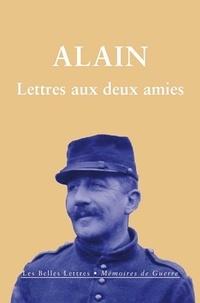 Alain - Lettres aux deux amies.