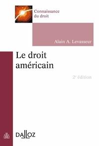 Alain Levasseur - Le droit américain.