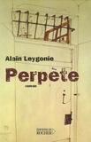 Alain Leygonie - Perpète.
