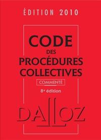 Alain Lienhard et Pascal Pisoni - Code des procédures collectives 2010 commenté.