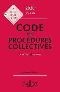 Alain Lienhard et Pascal Pisoni - Code des procédures collectives - Annoté & commenté.