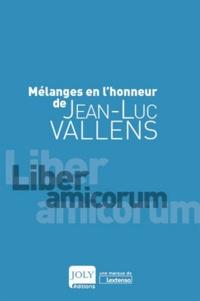 Alain Lienhard et Françoise Pérochon - Mélanges en l'honneur de Jean-Luc Vallens.