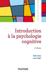 Alain Lieury et Laure Léger - Introduction à la psychologie cognitive.