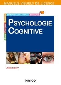 Alain Lieury - Manuel visuel de psychologie cognitive.