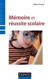 Alain Lieury - Mémoire et réussite scolaire - 4ème édition.