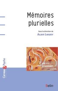 Alain Lieury - Mémoires plurielles.