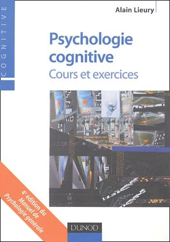 Alain Lieury - Psychologie cognitive - Cours et exercices.