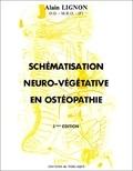 Alain Lignon - Schématisation neuro-végétative en ostéopathie.