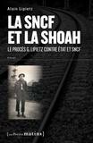 Alain Lipietz - La SNCF et la Shoah - Le procès G. Lipietz contre Etat et SNCF.