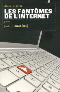 Alain Lipietz - Les fantômes de l'internet.