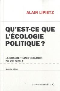 Alain Lipietz - Qu'est-ce que l'écologie politique ? - La grande transformation du XXIe siècle.