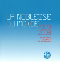 La Noblesse du monde - 1959-2009 : la politique culturelle en question(s).pdf