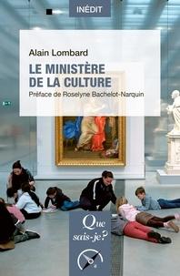 Alain Lombard - Le ministère de la culture.