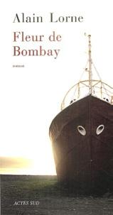 Alain Lorne - Fleur de Bombay.