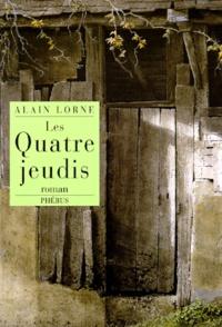 Alain Lorne - Les quatre jeudis.