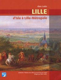 Alain Lottin - Lille - D'Isla à Lille-Métropole.