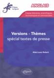 Alain-Louis Robert - Anglais versions thèmes - Spécial extraits de presse.