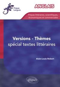 Alain-Louis Robert - Version-Thèmes anglais - Spécial textes littéraires.
