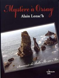 Alain Lozac'h - Mystère à Orsay.
