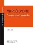 Alain Luzi - Microéconomie - Cours et exercices résolus.