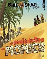 Alain M. Bergeron et  Sampar - Billy Stuart et Cie  : Billy Stuart et Cie 2 - La malédiction des momies.