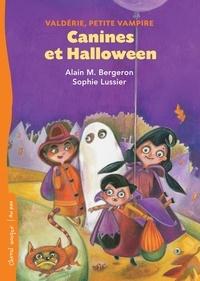 Alain M. Bergeron et Sophie Lussier - Valdérie, petite vampire  : Canines et Halloween - Valdérie, petite vampire.