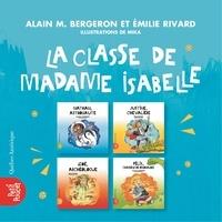 Alain M. Bergeron et Emilie Rivard - Coffret La classe de madame Is  : La classe de madame Isabelle - Coffret.
