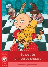 Alain-M Bergeron - La petite princesse chauve.