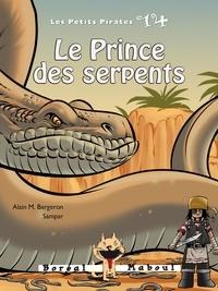 Alain M. Bergeron et  Sampar - Les Petits Pirates  : Le Prince des serpents - Les Petits Pirates n.14.