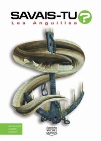 Les anguilles - Alain-M Bergeron |