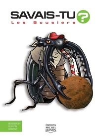 Alain-M Bergeron et Michel Quintin - Les bousiers.