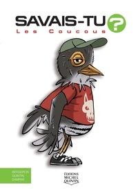 Alain-M Bergeron et Michel Quintin - Les coucous.