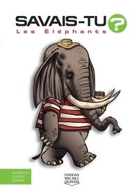 Alain-M Bergeron et Michel Quintin - Les éléphants.