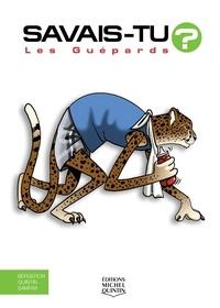 Alain-M Bergeron et Michel Quintin - Les guépards.