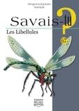 Alain-M Bergeron et Michel Quintin - Les libellules.