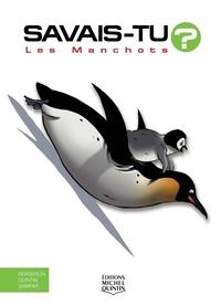 Alain-M Bergeron et Michel Quintin - Les manchots.