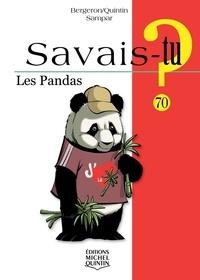 Alain-M Bergeron et Michel Quintin - Les pandas.