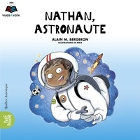 Alain M. Bergeron et Sophie Cadieux - Coffret La classe de madame Is  : Nathan, astronaute.
