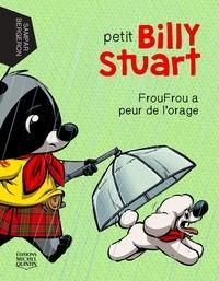 Alain M. Bergeron et  Sampar - Petit Billy Stuart 4 - FrouFrou a peur de l'orage.