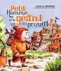 Alain M. Bergeron et Pierre-Yves Cezard - Petit Homme et le géant qui fait Prouttt!.