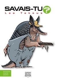 Alain M. Bergeron et Michel Quintin - Savais-tu? - En couleurs 66 - Les Tatous.