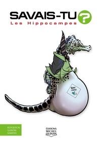 Alain M. Bergeron et Michel Quintin - Savais-tu? - En couleurs 69 - Les Hippocampes.