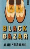 Alain Mabanckou - Black bazar.