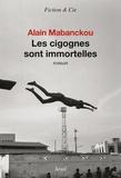 Alain Mabanckou - Les cigognes sont immortelles.