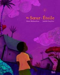 Alain Mabanckou et Judith Gueyfier - Ma Soeur-Etoile.