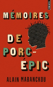 Alain Mabanckou - Mémoires de porc-épic.
