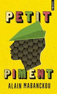 Alain Mabanckou - Petit piment.