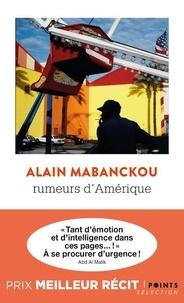 Alain Mabanckou - Rumeurs d'Amérique.
