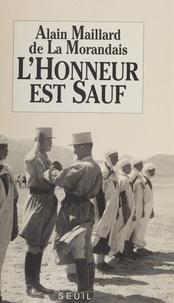 Alain Maillard de La Morandais - L'Honneur est sauf - Prêtre, officier en Algérie.